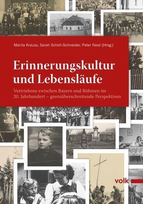 Erinnerungskultur und Lebensläufe von Fassl,  Peter, Krauss,  Marita, Scholl-Schneider,  Sarah