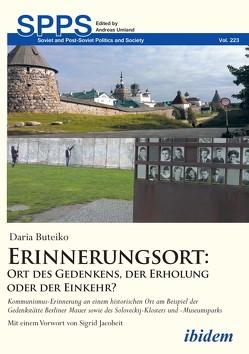 Erinnerungsort: Ort des Gedenkens, der Erholung oder der Einkehr? von Buteiko,  Daria, Umland,  Andreas