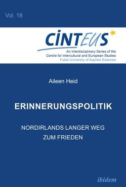 Erinnerungspolitik von Heid,  Aileen, Hentges,  Gudrun, Hinnenkamp,  Volker, Honer,  Anne, Platzer,  Hans-Wolfgang