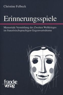 Erinnerungsspiele von Felbeck,  Christine