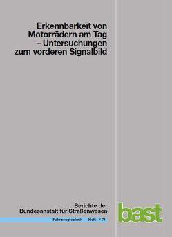 Erkennbarkeit von Motorrädern am Tag von Bartels,  Oliver, Sander,  Klaus