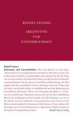 Erkenntnis und Unsterblichkeit von Rudolf Steiner Nachlassverwaltung, Steiner,  Rudolf, Trapp,  Ulla