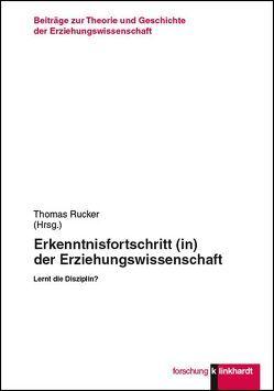 Erkenntnisfortschritt (in) der Erziehungswissenschaft von Rücker,  Thomas