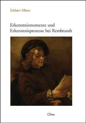 Erkenntnismomente und Erkenntnisprozesse bei Rembrandt von Albers,  Eckbert