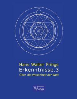 Erkenntnisse.3 von Frings,  Hans Walter