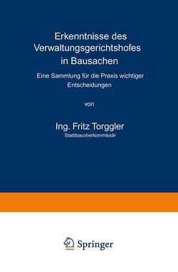Erkenntnisse des Verwaltungsgerichtshofes in Bausachen von Torggler,  Fritz