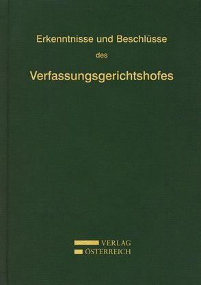 Erkenntnisse und Beschlüsse des Verfassungsgerichtshofes von Verfassungsgerichtshof