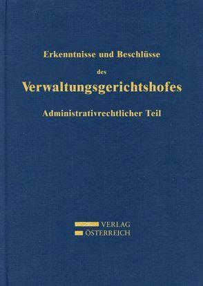 Erkenntnisse und Beschlüsse des Verwaltungsgsgerichtshofes von Hnatek,  Hellwig