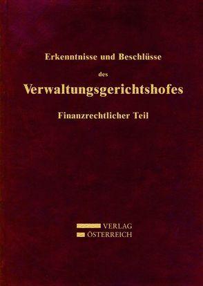 Erkenntnisse und Beschlüsse des Verwaltungsgsgerichtshofes von Meinl,  Ernst