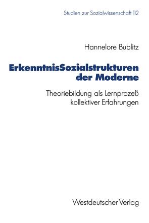 ErkenntnisSozialstrukturen der Moderne von Bublitz,  Hannelore