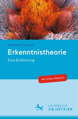 Erkenntnistheorie von Schurz,  Gerhard