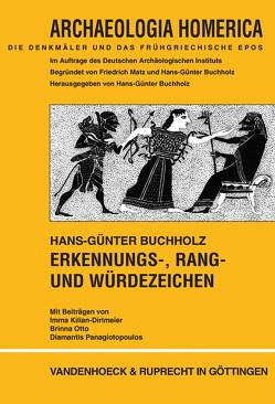 Erkennungs-, Rang- und Würdezeichen von Buchholz,  Hans-Günter, Kilian-Dirlmeier,  Imma, Otto,  Brinna, Panagiotopoulos,  Diamantis