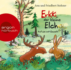 Erkki, der kleine Elch von Nicolai,  Thomas, Stohner,  Anu, Stohner,  Friedbert