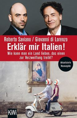 Erklär mir Italien! von di Lorenzo,  Giovanni, Saviano,  Roberto