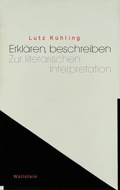Erklären, beschreiben von Rühling,  Lutz