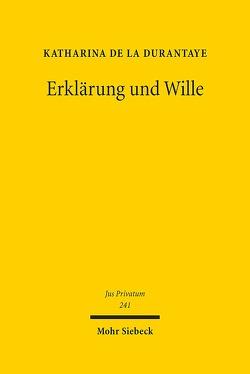 Erklärung und Wille von Durantaye,  Katharina de la