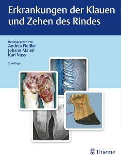 Erkrankungen der Klauen und Zehen des Rindes von Fiedler,  Andrea, Maierl,  Johann, Nuss,  Karl