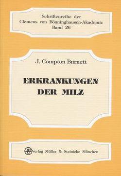 Erkrankungen der Milz von Burnett,  J Compton, Pscheidl,  Heinz