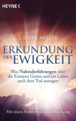 Erkundung der Ewigkeit von Miller,  J. Steve, Molitor,  Juliane