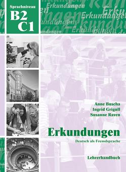 Erkundungen Deutsch als Fremdsprache B2/C1: Lehrerhandbuch von Buscha,  Anne, Grigull,  Ingrid, Raven,  Susanne