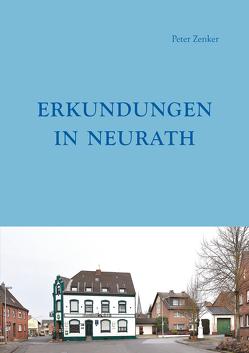 Erkundungen in Neurath von Zenker,  Peter