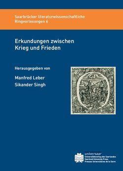Erkundungen zwischen Krieg und Frieden von Leber,  Manfred, Singh,  Sikander
