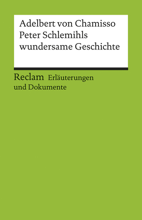 Erläuterungen und Dokumente zu Adelbert von Chamisso: Peter Schlemihls wundersame Geschichte von Walach,  Dagmar