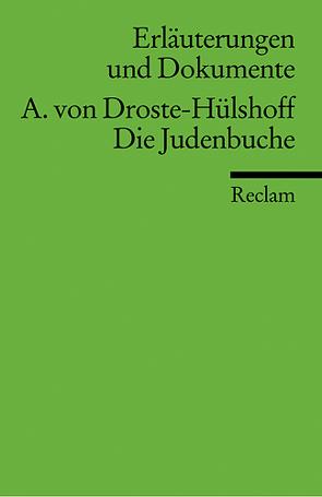 Erläuterungen und Dokumente zu Annette von Droste-Hülshoff: Die Judenbuche von Huge,  Walter