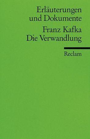 Erläuterungen und Dokumente zu Franz Kafka: Die Verwandlung von Beicken,  Peter