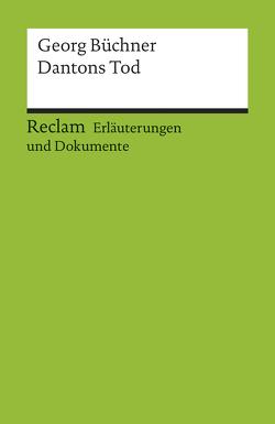 Erläuterungen und Dokumente zu Georg Büchner: Dantons Tod von Funk,  Gerald