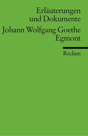 Erläuterungen und Dokumente zu Johann Wolfgang Goethe: Egmont von Wagener,  Hans