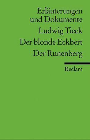Erläuterungen und Dokumente zu Ludwig Tieck: Der blonde Eckbert /Der Runenberg von Castein,  Hanne