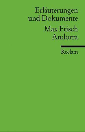 Erläuterungen und Dokumente zu Max Frisch: Andorra von Bänziger,  Hans
