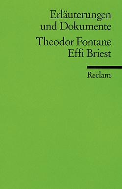 Erläuterungen und Dokumente zu Theodor Fontane: Effi Briest von Schafarschik,  Walter