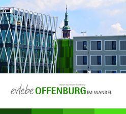 Erlebe Offenburg im Wandel