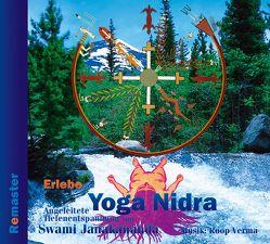 Erlebe Yoga Nidra – Angeleitete Tiefenentspannung (Remaster) von Janakananda Saraswati,  Swami
