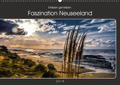 Erleben genießen: Faszination Neuseeland (Wandkalender 2018 DIN A2 quer) von Pr8cht,  Mario