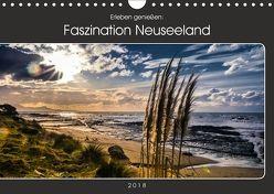 Erleben genießen: Faszination Neuseeland (Wandkalender 2018 DIN A4 quer) von Pr8cht,  Mario