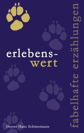 erlebens-wert von Schünemann,  Dieter Hans