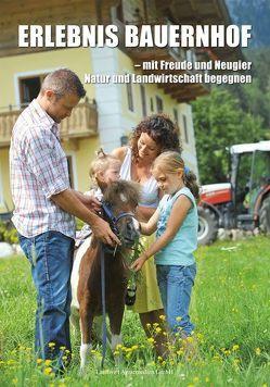 Erlebnis Bauernhof von Buchgraber,  Florian, Buchgraber,  Karl
