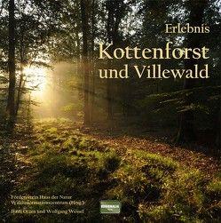 Erlebnis Kottenforst und Villewald von Otzen,  Hans, Wessel,  Wolfgang