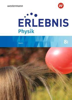 Erlebnis Physik / Erlebnis Physik – Ausgabe 2019 für Realschulen in Bayern