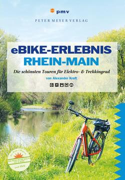Erlebnis-Radeln Rhein-Main von Kraft,  Alexander