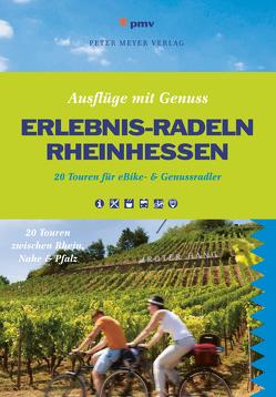 Erlebnis-Radeln Rheinhessen von Alexander,  Kraft