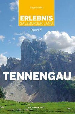 Erlebnis Salzburger Land Band 5: Tennengau von Hetz,  Siegfried