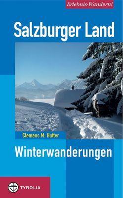 Erlebnis-Wandern! Salzburger Land von Hutter,  Clemens M