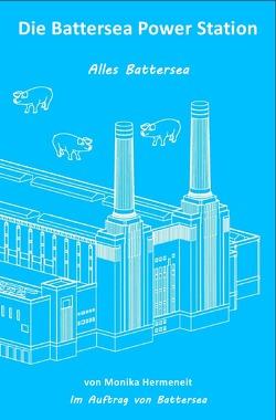 Erlebnisbücher für Erwachsene / Die Battersea Power Station von Hermeneit,  Monika