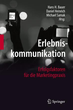 Erlebniskommunikation von Bauer,  Hans H., Heinrich,  Daniel, Samak,  Michael