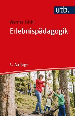 Erlebnispädagogik von Michl,  Werner
