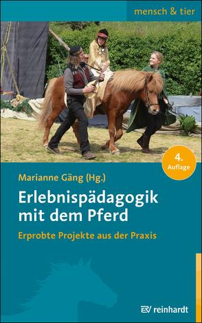 Erlebnispädagogik mit dem Pferd von Gäng,  Marianne